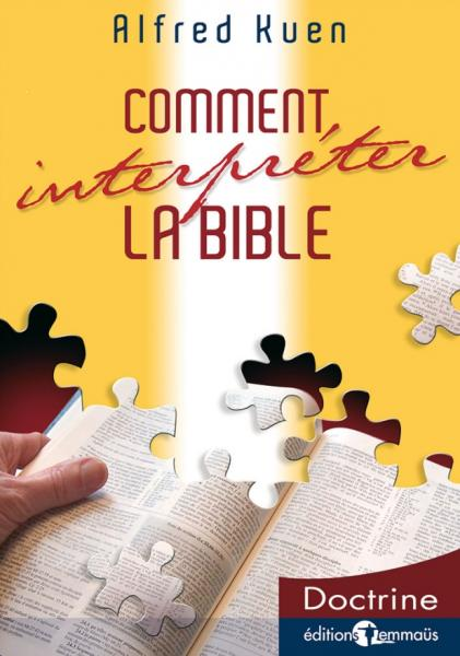Comment interpréter la Bible