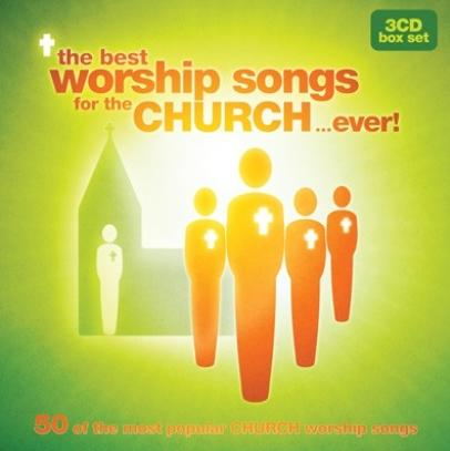 CD The Best Worship Songs For The Church . . . Ever
