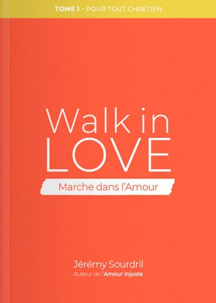 Walk in Love