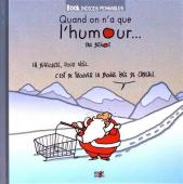 BD Quand on n'a que l'humour