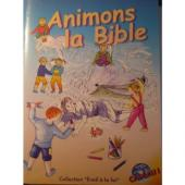 Animons la Bible : Ancien Testament