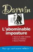 Darwin : l'abominable imposture