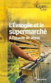 L'Evangile et le supermarch�