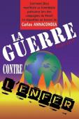 La guerre contre l'enfer