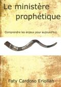 Le minist�re proph�tique