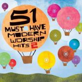 CD 51 Must Have Modern Worship Hits Volume 2 - 3 CD-