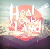 CD + DVD Heal Our Land
