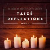 CD Taizé Reflections Volume 1