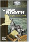 WILLIAM BOOTH : SOUPE, SAVON, SALUT