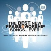 CD The Best New Praise & Worship Songs. . .
