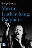 Martin Luther King, prophète