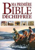 Ma premi�re Bible d�chiffr�e