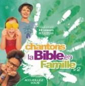 CD Chantons la Bible en famille volume 2