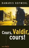 Cours, Valdir, cours !