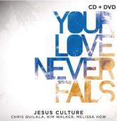 CD + DVD Your Love Never Fails