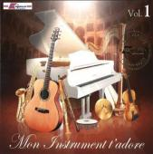 CD Mon instrument t'adore volume 1
