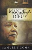 Mandela et la question de Dieu ?